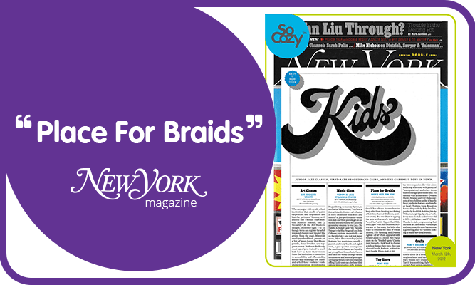 "Cozy's ""Place for Braids"" - NY Magazine"